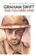 Cover-Bild zu Wish You Were Here (eBook) von Swift, Graham