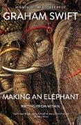 Cover-Bild zu Making An Elephant (eBook) von Swift, Graham