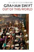 Cover-Bild zu Out Of This World (eBook) von Swift, Graham