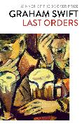 Cover-Bild zu Last Orders (eBook) von Swift, Graham