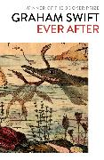 Cover-Bild zu Ever After (eBook) von Swift, Graham