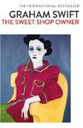 Cover-Bild zu The Sweet Shop Owner (eBook) von Swift, Graham