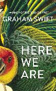 Cover-Bild zu Here We Are von Swift, Graham