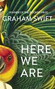 Cover-Bild zu Here We Are (eBook) von Swift, Graham