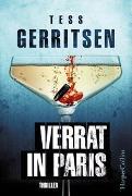 Cover-Bild zu Gerritsen, Tess: Verrat in Paris