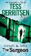 Cover-Bild zu Gerritsen, Tess: The Surgeon: A Rizzoli & Isles Novel