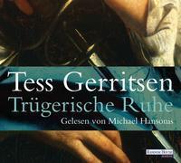 Cover-Bild zu Gerritsen, Tess: Trügerische Ruhe