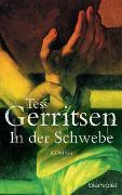 Cover-Bild zu Gerritsen, Tess: In der Schwebe