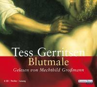 Cover-Bild zu Gerritsen, Tess: Blutmale
