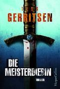 Cover-Bild zu Gerritsen, Tess: Die Meisterdiebin