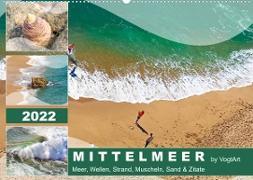 Cover-Bild zu VogtArt: Mittelmeer, Meer, Wellen, Strand, Muscheln, Sand & Zitate (Wandkalender 2022 DIN A2 quer)