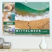 Cover-Bild zu VogtArt: Mittelmeer, Meer, Wellen, Strand, Muscheln, Sand & Zitate (Premium, hochwertiger DIN A2 Wandkalender 2022, Kunstdruck in Hochglanz)