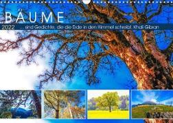 Cover-Bild zu VogtArt: Bäume ... sind Gedichte, die die Erde in den Himmel schreibt. Khali Gibran (Wandkalender 2022 DIN A3 quer)