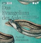 Cover-Bild zu Das Evangelium der Aale von Svensson, Patrik