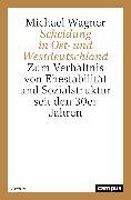 Cover-Bild zu Wagner, Michael: Scheidung in Ost- und Westdeutschland (eBook)