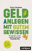 Cover-Bild zu Heismann, Günter: Geld anlegen mit gutem Gewissen (eBook)