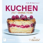Cover-Bild zu Huet-Gomez, Christelle: Kuchen fast ohne Teig (eBook)