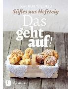 Cover-Bild zu Wagner, Markus: Das geht auf! (eBook)