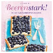 Cover-Bild zu Ertl, Kathrin: Beerenstark! (eBook)