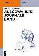 Cover-Bild zu Kierkegaard, Søren: Søren Kierkegaard: Ausgewählte Journale. Band 1 (eBook)
