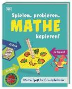 Cover-Bild zu Imafidon, Anne-Marie: Spielen, probieren, Mathe kapieren!