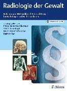 Cover-Bild zu Yen, Kathrin (Hrsg.): Radiologie der Gewalt (eBook)