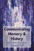 Cover-Bild zu Maurantonio, Nicole (Hrsg.): Communicating Memory & History
