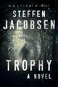 Cover-Bild zu Jacobsen, Steffen: Trophy