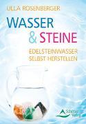 Cover-Bild zu Rosenberger, Ulla: Wasser & Steine