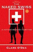 Cover-Bild zu O'Dea, Clare: The Naked Swiss