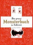 Cover-Bild zu Darling, Jeanne: Das Grosse Monsterbuch der Schweiz