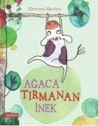 Cover-Bild zu Merino, Gemma: Agaca Tirmanan Inek