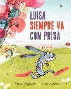 Cover-Bild zu Knapman, Timothy: Luisa Siempre Va Con Prisas