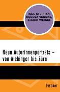 Cover-Bild zu Stephan, Inge: Neun Autorinnenporträts - von Aichinger bis Zürn