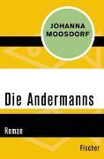 Cover-Bild zu Moosdorf, Johanna: Die Andermanns