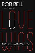 Cover-Bild zu Bell, Rob: Love Wins