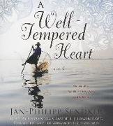 Cover-Bild zu Sendker, Jan-Philipp: A Well-Tempered Heart