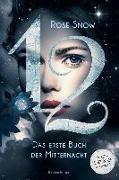 Cover-Bild zu 12 - Das erste Buch der Mitternacht, Band 1 von Snow, Rose