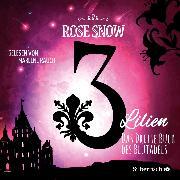 Cover-Bild zu Das dritte Buch des Blutadels (Audio Download) von Snow, Rose