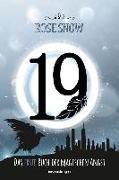 Cover-Bild zu 19 - Das erste Buch der magischen Angst von Snow, Rose