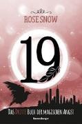 Cover-Bild zu 19 - Das dritte Buch der magischen Angst von Snow, Rose