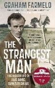 Cover-Bild zu Farmelo, Graham: The Strangest Man