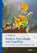 Cover-Bild zu Blickhan, Daniela: Positive Psychologie und Coaching (eBook)