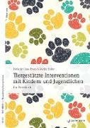 Cover-Bild zu Liese-Evers, Melanie: Tiergestützte Interventionen mit Kindern und Jugendlichen (eBook)