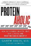 Cover-Bild zu Davis, Garth: Proteinaholic