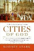 Cover-Bild zu Stark, Rodney: Cities of God