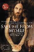 Cover-Bild zu Welch, Brian: Save Me from Myself