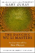 Cover-Bild zu Zukav, Gary: Dancing Wu Li Masters