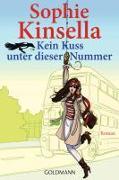 Cover-Bild zu Kein Kuss unter dieser Nummer von Kinsella, Sophie
