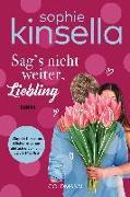 Cover-Bild zu Sag's nicht weiter, Liebling von Kinsella, Sophie